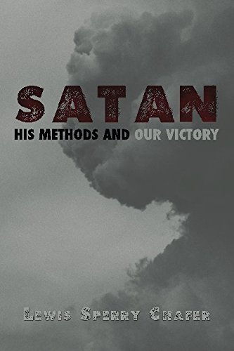 Satan: His Methods and Our Victory
