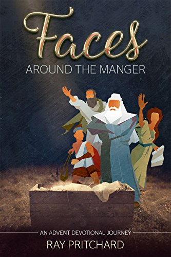 Faces Around the Manger: Daily Advent Devotional