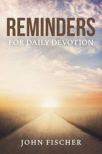 Reminders for Daily Devotion